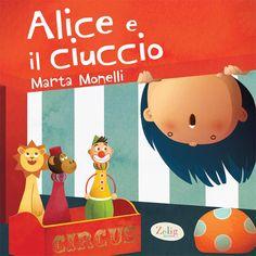 Alice e il Ciuccio - Marta Monelli. #illustrazione #arte