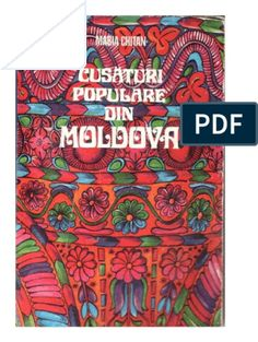Maria Chitan - Cusaturi Populare Din Moldova 1981 Folk Embroidery, Embroidery Patterns, Symbols, Stitch, Books, Traditional, Hats, Lace, Needlepoint Patterns