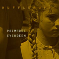 The Hunger Games Characters Sorted Into Hogwarts Houses Primrose Everdeen=Hufflepuff