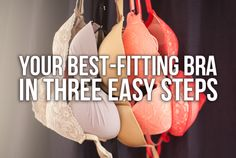 How To Find Your Best-Fitting Bra In 3 Steps