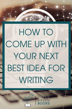 Find your next great writing idea, fast! This method of free writing and turning off your internal editor will help you come up with a writing idea that is pure genius! #writingideas #writingtips #writingadvice