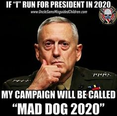 "Where's SOROS!! .. .. ""Mad Dog"" 2020"