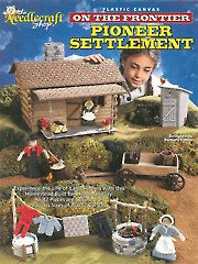 Needlework Plastic Canvas - Plastic Canvas - Out-of-Print Patterns - Pioneer Settlement