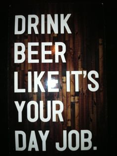 A friend posted this on Facebook, from a trip to Vegas. Love it. And a beer sounds damn good.
