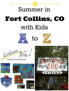 Summer Fun with Kids in Fort Collins, Colorado: From A to Z