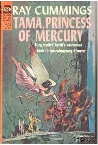 F-406 RAY CUMMINGS Tama, Princess of Mercury (cover by Jerome Podwil; 1966; 1st ACE printing and PBO)