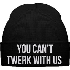 you can't twerk with us snapback hat and beanie ($20) ❤ liked on Polyvore featuring accessories, hats, beanies, snap back hats, snapback hats and beanie hats