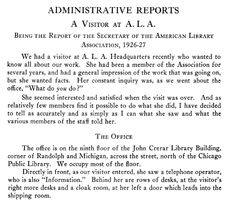 1927, July: ALA Executive Secretary Carl Milam's annual report takes the form of a 17-page description of what a visitor to ALA Headquarters might see.