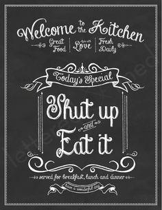 Shut Up and Eat It print keuken krijt door letteredandlined