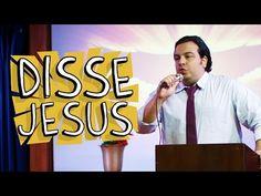 DISSE JESUS