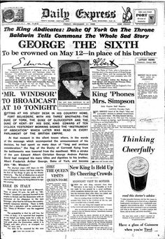 1936 - The front page on the day Edward VIII abdicated the throne for his love of American Wallis Simpson
