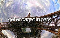 bucket list: get engaged in Paris