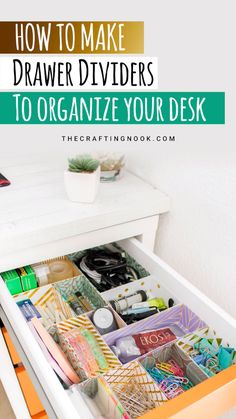 Using nothing but cardstock (plain or patterned), you can create some pretty DIY drawer dividers in a matter of minutes that will tame your drawer-mess monster. videos bedroom DIY Drawer Dividers for Desk Organizing (+Tips and Tricks)