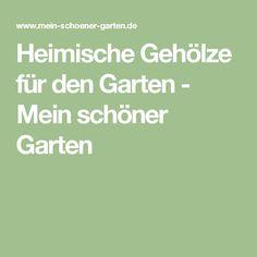 Heimische Gehölze für den Garten - Mein schöner Garten