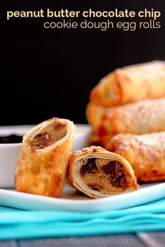 Peanut Butter Chocolate Chip Cookie Dough Egg Rolls - Melanie Makes I need to learn this