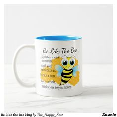Be Like the Bee Mug