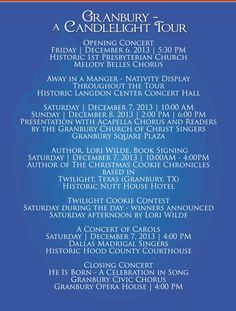 Granbury A Candlelight Tour :  Join us for the 30th year of this great event.  Fun for all.  Tickets available online at www.granburyacandlelighttour.com