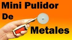 Mini Pulidor De Metales Casero (muy fácil de hacer)