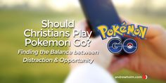 The more I hear about the new Pokemon Go app, the more it makes me think. I've seen the game act as a distraction and also as a ministry tool. My question: do we have to worry about balance?… http://andrewholm.com/should-christians-play-pokemon-go/