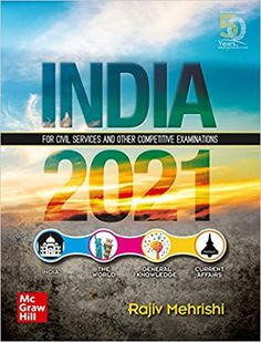 India 2021 : For Civil Services and Other Competitive Examinations A fact-finder, a ready reckoner for analytical information, India 2021 is an indispensable book that has a comprehensive coverage of events of National and international importance. It's a compilation of authoritative text with complete information about the current Affairs of the country, which includes important dignitaries, state policy, public schemes and important data related to demographics, history, trade, economy a