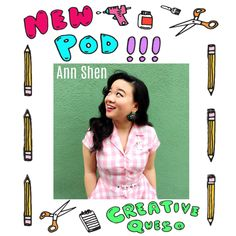 Ann Shen of Bad Girls Throughout History - Creative Queso Podcast  #podcasts #illustrators #creativequeso