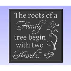 The roots of a Family tree begin with two Hearts