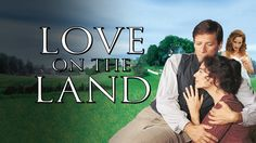 Love on the Land (Official Trailer)