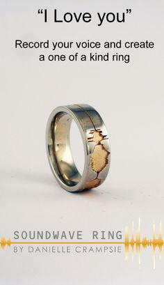 A Soundwave Ring Is Unique Personal Expression Of You Can Record Your Wedding Vows To Create Rings Engrave Special Voice Print From