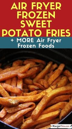 Delicious sweet potato fries cooked from frozen in the air fryer. Delicious sweet potato fries cooked from frozen in the air fryer. Air Fryer Sweet Potato Fries, Frozen Sweet Potato Fries, Freeze Sweet Potatoes, Air Fryer French Fries, Frozen Potatoes, Sweet Potato Waffles, Cooking Sweet Potatoes, Sweet Potato Recipes, Air Fryer Oven Recipes