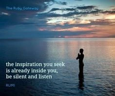 meditate, quiet the mind and listen.