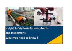 Height Safety Installers - Code of Practice What you Need to know to Ensure an Effective Safety System Installation Safety Inspection, Coding, Programming