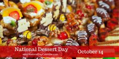 National Dessert Day offers so much to enjoy with the range of desserts out there, enjoy! via @nationaldaycal