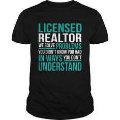 LICENSED REALTOR T-Shirts, Hoodies. GET IT ==► Funny Tee Shirts