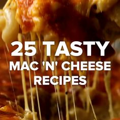 25 Tasty Mac 'N' Cheese Recipes