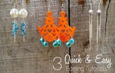 Three Quick & Easy Earring Tutorials -
