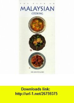 The Book of Malaysian Cooking (9781557882899) Hilaire Walden , ISBN-10: 1557882894  , ISBN-13: 978-1557882899 ,  , tutorials , pdf , ebook , torrent , downloads , rapidshare , filesonic , hotfile , megaupload , fileserve