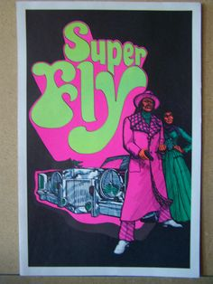 Hey, I found this really awesome Etsy listing at https://www.etsy.com/listing/125046026/super-fly-mini-blacklight-poster