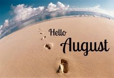 Times Heart Hello August Images And Quotes July post date December 2018 August Summer, August Month, August Born, December, August 2013, Seasons Months, Days And Months, Months In A Year, 1 Year