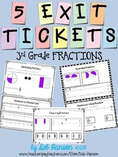This set includes exit tickets that coincide with the 3rd Grade Fractions Common Core State Standards. There are five fraction exit tickets highlighting the following skills:1. Determining basic fractions based on images.2. Identifying & generating fractions on a number line.3.