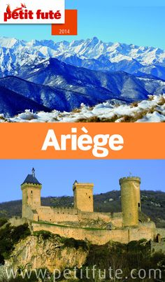 """""""Ariège"""", guide Petit Futé 2014, 5,99€ en version numérique pour liseuse ou tablette, disponible sur www.page2ebooks.com ...et toujours le plaisir de lire !  #tourisme #France #région"""