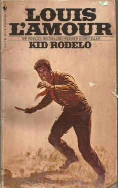 Kid Rodelo Louis Lamour 1981 18th Printing