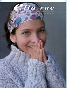 Ella Rae Knitting Pattern Books : Knitty Pretty, Wonderful Weaving & Cute Crochet on ...