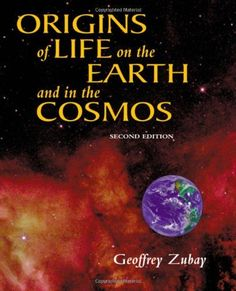 Origins of Life, Second Edition: On Earth and in the Cosmos by Geoffrey Zubay. $85.01