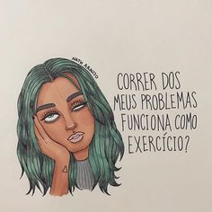 Porque humor sempre faz bem! #regram @nanaths #frases #humor #corra #natharaujoart Mo S, Some Quotes, Real Friends, Beauty Quotes, In My Feelings, Wonderful Images, Aesthetic Pictures, Girl Power, Pop Art