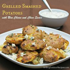 Grilled Smashed Potatoes with Blue Cream and Chive Sauce