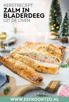 Zalm in bladerdeeg - makkelijk kerst hoofdgerecht | Eef kookt zo Oven Dishes, Fish Dishes, Restaurant Recipes, Dinner Recipes, Fish And Seafood, Food And Drink, Yummy Food, Healthy Recipes, Eat