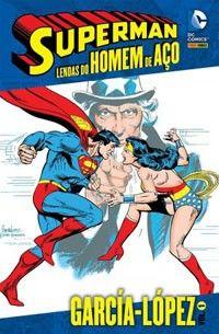 LIGA HQ - COMIC SHOP SUPERMAN LENDAS DO HOMEM DE AÇO GARCÍA LOPEZ #1 PARA OS NOSSOS HERÓIS NÃO HÁ DISTÂNCIA!!!