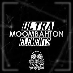 Ultra Moombahton Elements WAV MiDi DiSCOVER   July 23 2016   245 MB 'Ultra Moombahton Elements' is a hot custom sample libary dedicated for this summer. T
