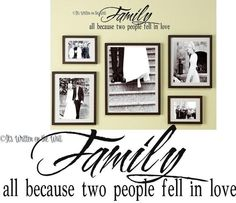 Family, all because two people fell in love Vinyl Lettering Wall Saying---UNLIMITED Purchases SHIP for only 2.99---SEE 61 Vinyl Colors via Etsy