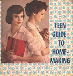 1961 Home Economics High School Book, via Flickr-My sister had to take Home Economics, but they took it off the curriculum before I got to high school! My brother took a similar course in Jr High called Home Planning, but it was for guys and he hated it! - MCBL